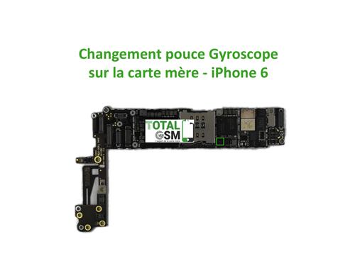 r paration carte m re iphone 6 probl me de gyroscope total gsm. Black Bedroom Furniture Sets. Home Design Ideas