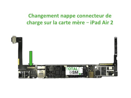 iPad Air 2 changement nappe connecteur de charge sur carte mere