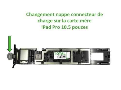iPad Pro 10.5 pouces changement connecteur de charge sur carte mere