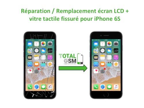 Réparation / Remplacement écran LCD + vitre tactile fissurée pour iPhone 6S