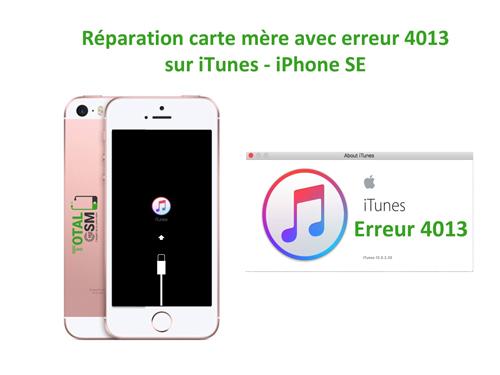 iPhone-SE-reparation-probleme-erreur-4013-sur-itunes