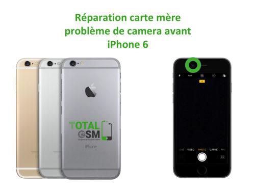 iPhone 6 probleme de camera avant