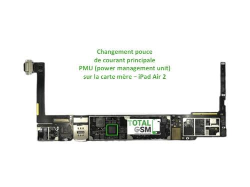 iPad Air 2 reparation probleme de PMU