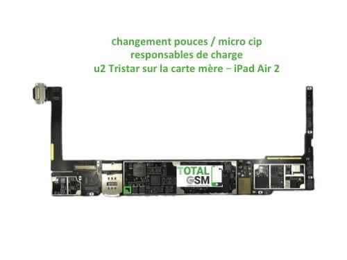 iPad Air 2 reparation probleme de charge U2 Tristar ticris