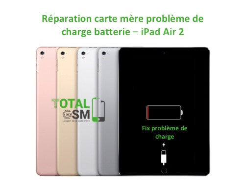 iPad Air 2 reparation probleme de charge