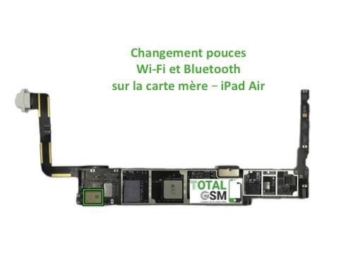 iPad Air reparation probleme de WIFI Bluetooth
