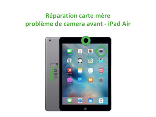 iPad Air reparation probleme de camera avant