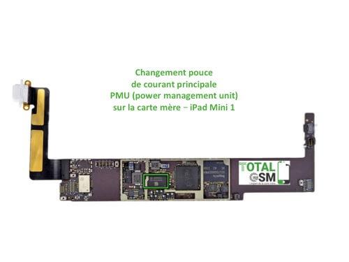 iPad Mini 1 changement reparation pouce PMU