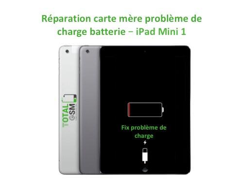 iPad Mini 1 changement reparation pouce de charge