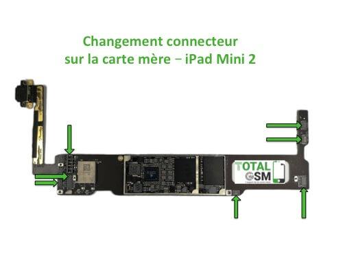 iPad Mini 2 changement connecteur carte mere