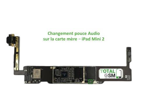iPad Mini 2 changement reparation pouce audio
