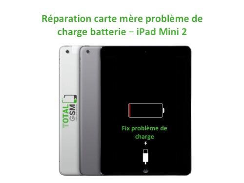 iPad Mini 2 changement reparation pouce de charge