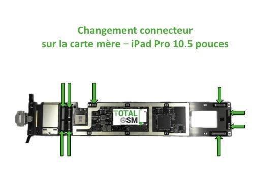 iPad Pro 10.5 pouces changement connecteur carte mere
