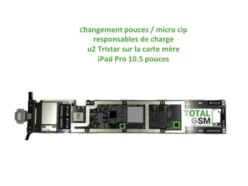 iPad Pro 10.5 pouces reparation probleme de charge U2 Tristar ticris