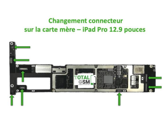 iPad Pro 12.9 pouces changement connecteur carte mere