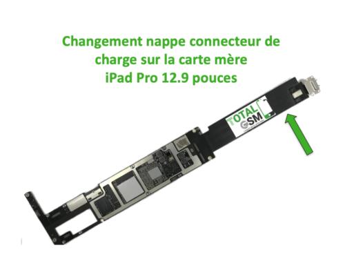 iPad Pro 12.9 pouces changement connecteur de charge sur carte mere