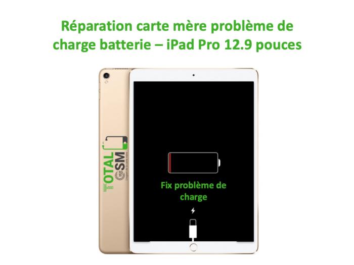 iPad Pro 12.9 pouces reparation probleme de charge