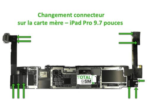 iPad Pro 9.7 pouces changement connecteur carte mere