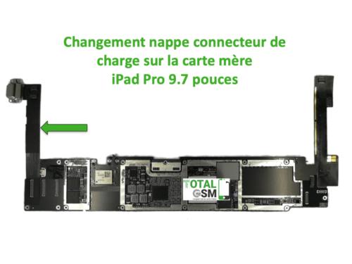 iPad Pro 9.7 pouces changement connecteur de charge sur carte mere