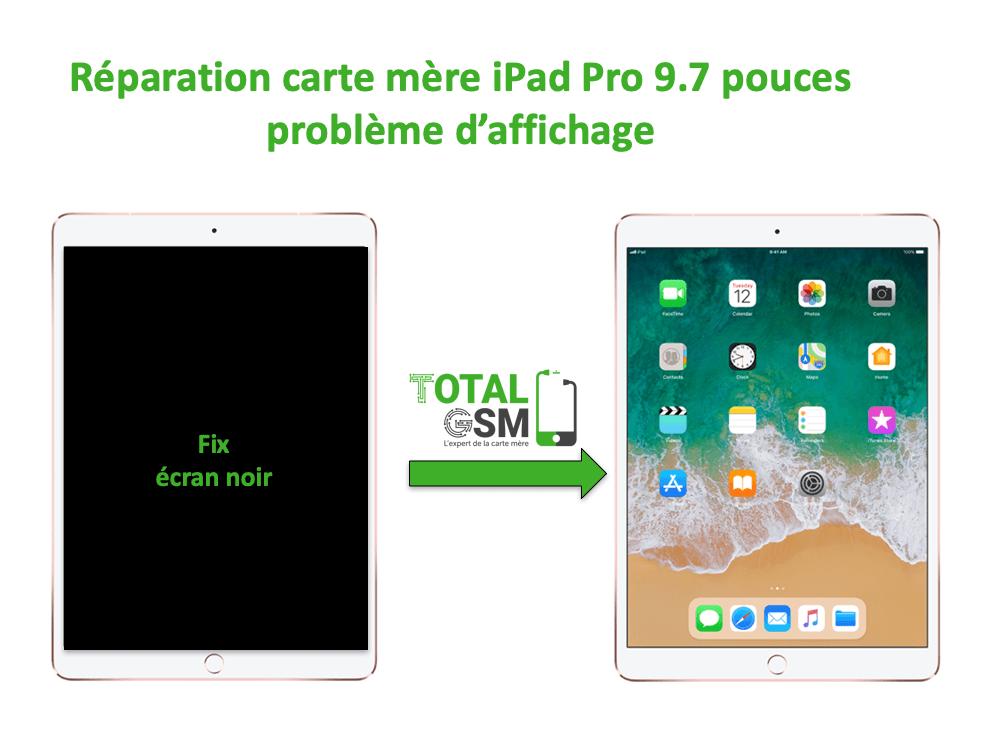 iPad Pro 9.7 pouces reparation probleme d'affichage