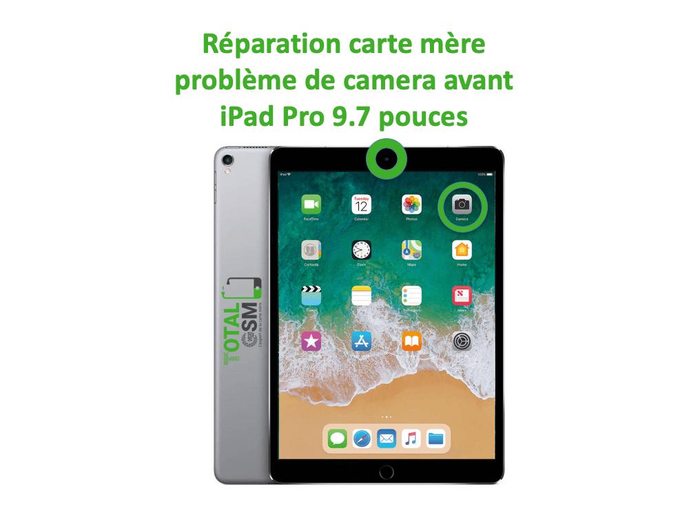 iPad Pro 9.7 pouces reparation probleme de camera avant