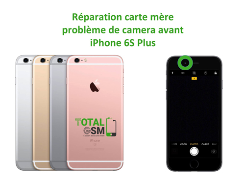 iPhone-6s-Plus-probleme-de-camera-avant