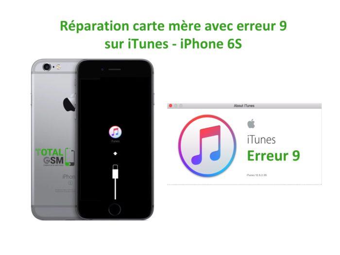 iPhone 6s reparation probleme erreur 9 sur itunes