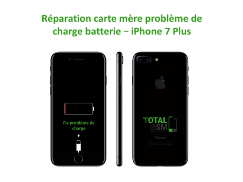 r paration carte m re iphone 7 plus probl me de charge ou batterie total gsm. Black Bedroom Furniture Sets. Home Design Ideas
