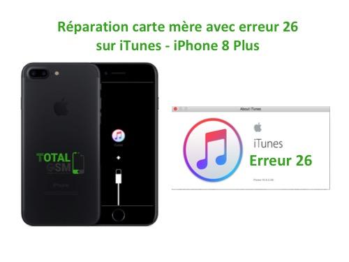 iPhone-8-Plus-reparation-probleme-erreur-26-sur-itunes