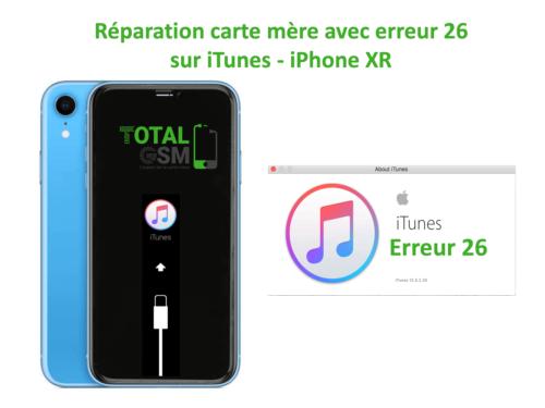 iPhone-XR-reparation-probleme-erreur-26-sur-itunes