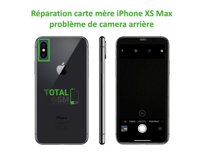 iPhone-XS-MAX-reparation-probleme-de-camera-arriere
