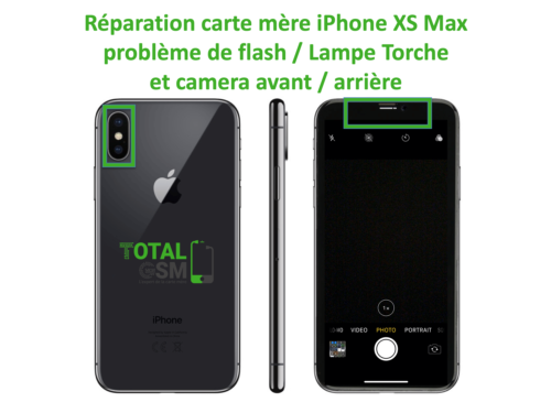 iPhone-XS-MAX-reparation-probleme-de-camera-arriere et avant + FLASH