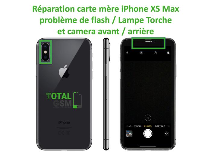 iPhone-XS-MAX-reparation-probleme-de-camera-arriere et avant + FLASH