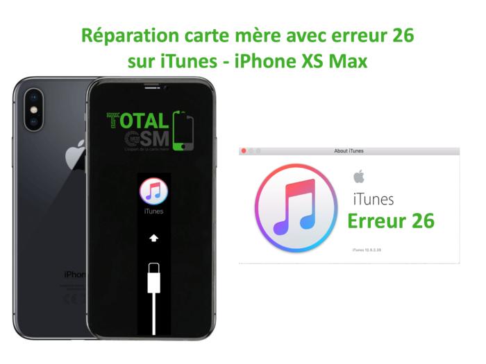 iPhone-XS-MAX-reparation-probleme-erreur-26-sur-itunes